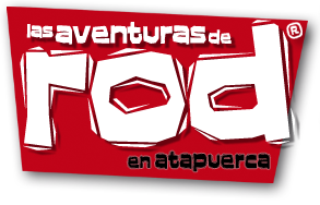 Las Aventuras de Rod en Atapuerca